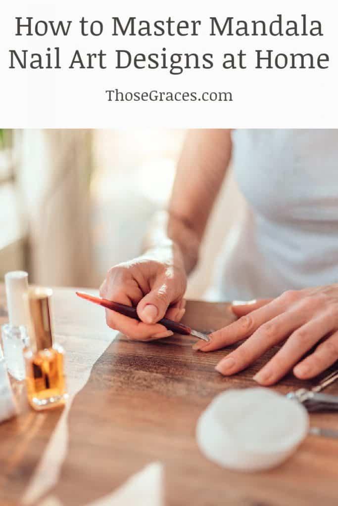 Woman prepping her nails for mandala nail art designs.