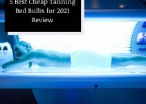 5 Best Cheap Tanning Bed Bulbs for 2021 Review