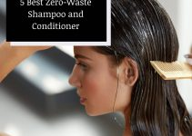 5 Best Zero-Waste Shampoo and Conditioner for 2021 (Review)