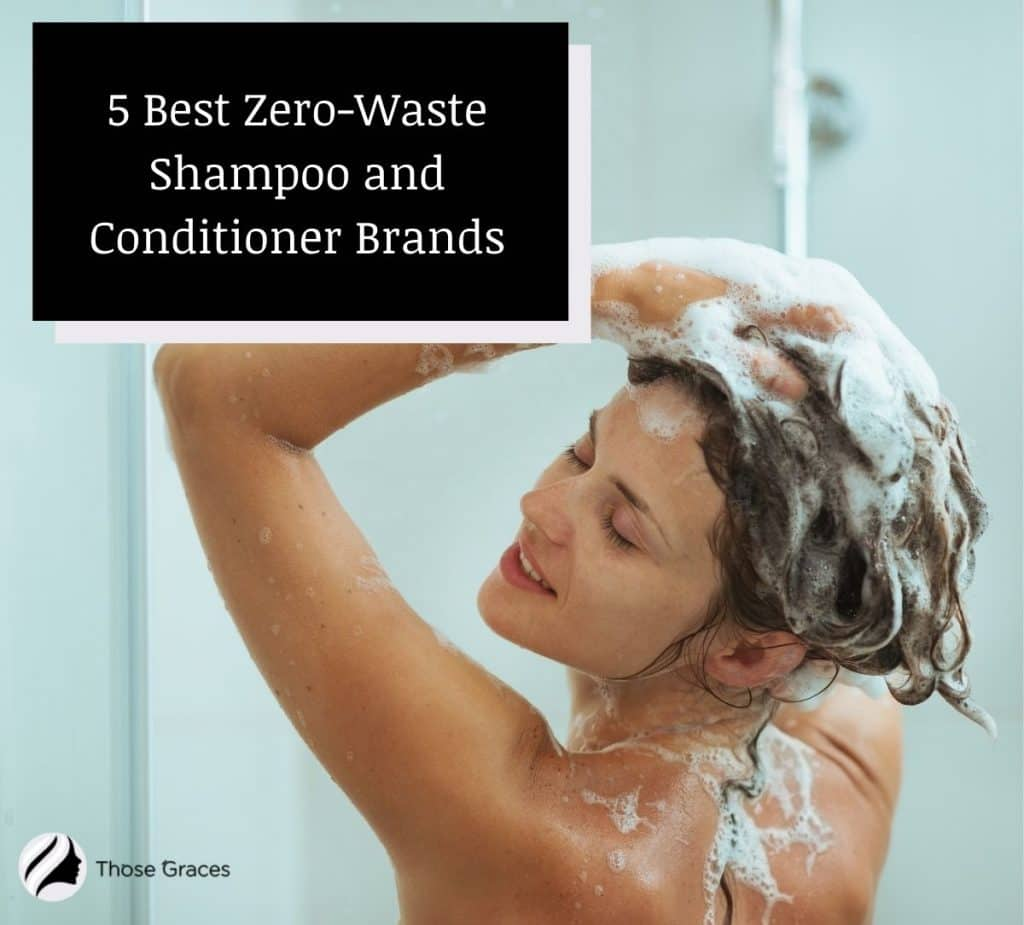 woman showering using her zero waste shampoo and conditioner