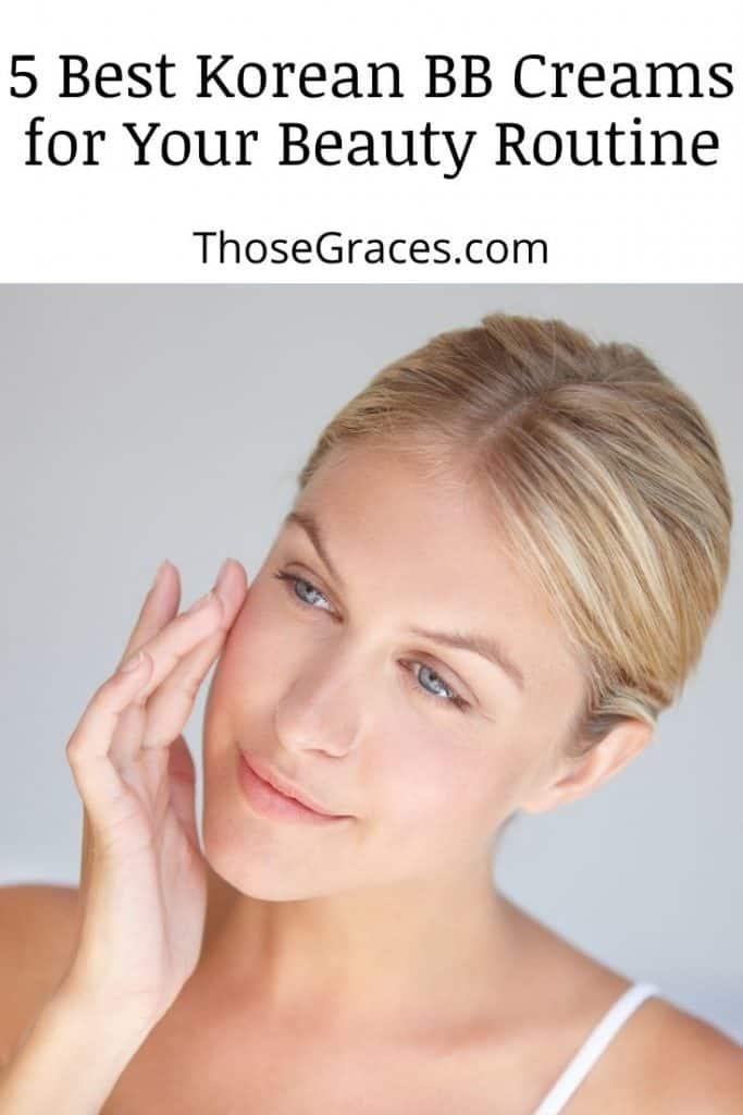 a fair skin lady using the best Korean bb cream on her face