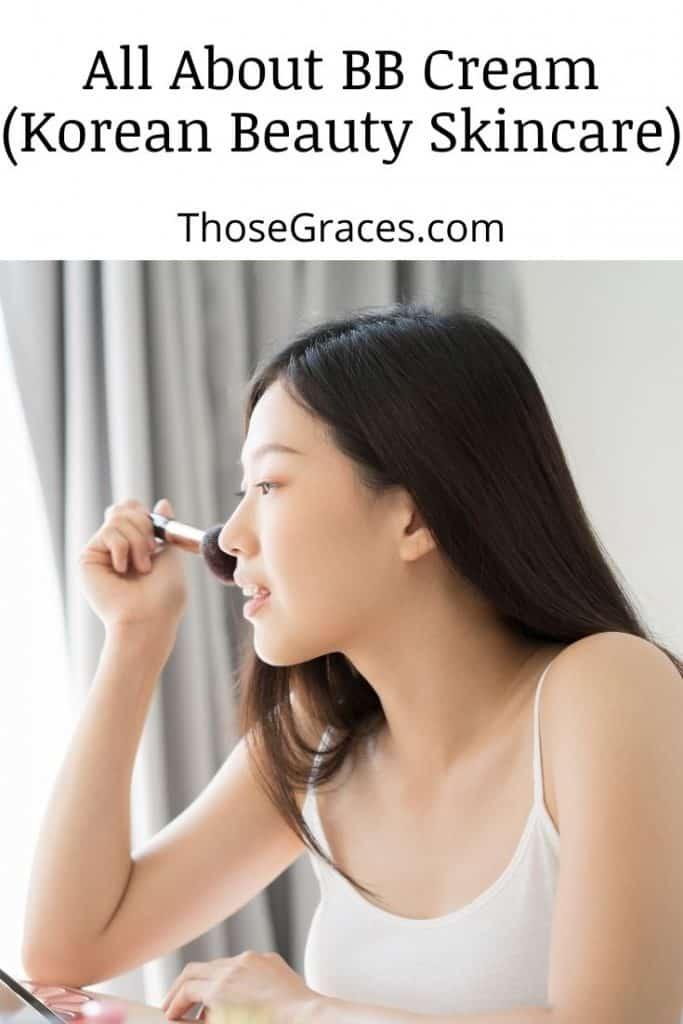 a Korean girl putting makeup on her face but do Koreans wear BB cream too?