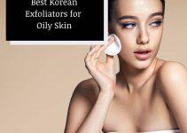 Best Korean Exfoliator for Oily Skin