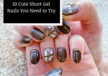 10 Cool Manicure Ideas for Cute Short Gel Nails