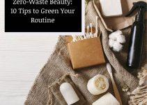 Want a Zero-Waste Beauty Routine? Here's What You Need to Know!
