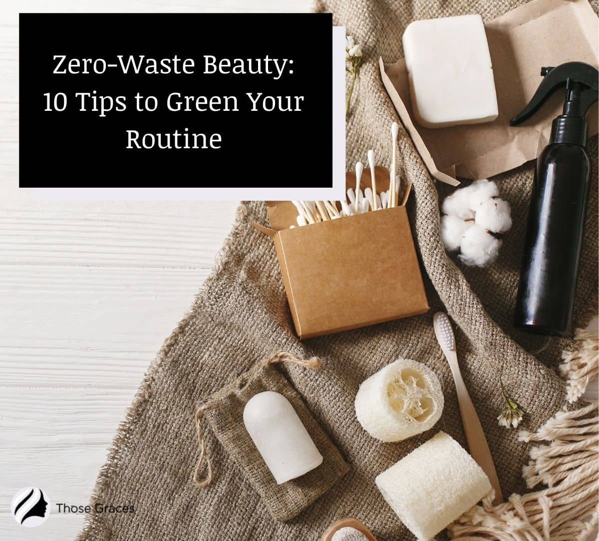zero-waste beauty products on a cloth