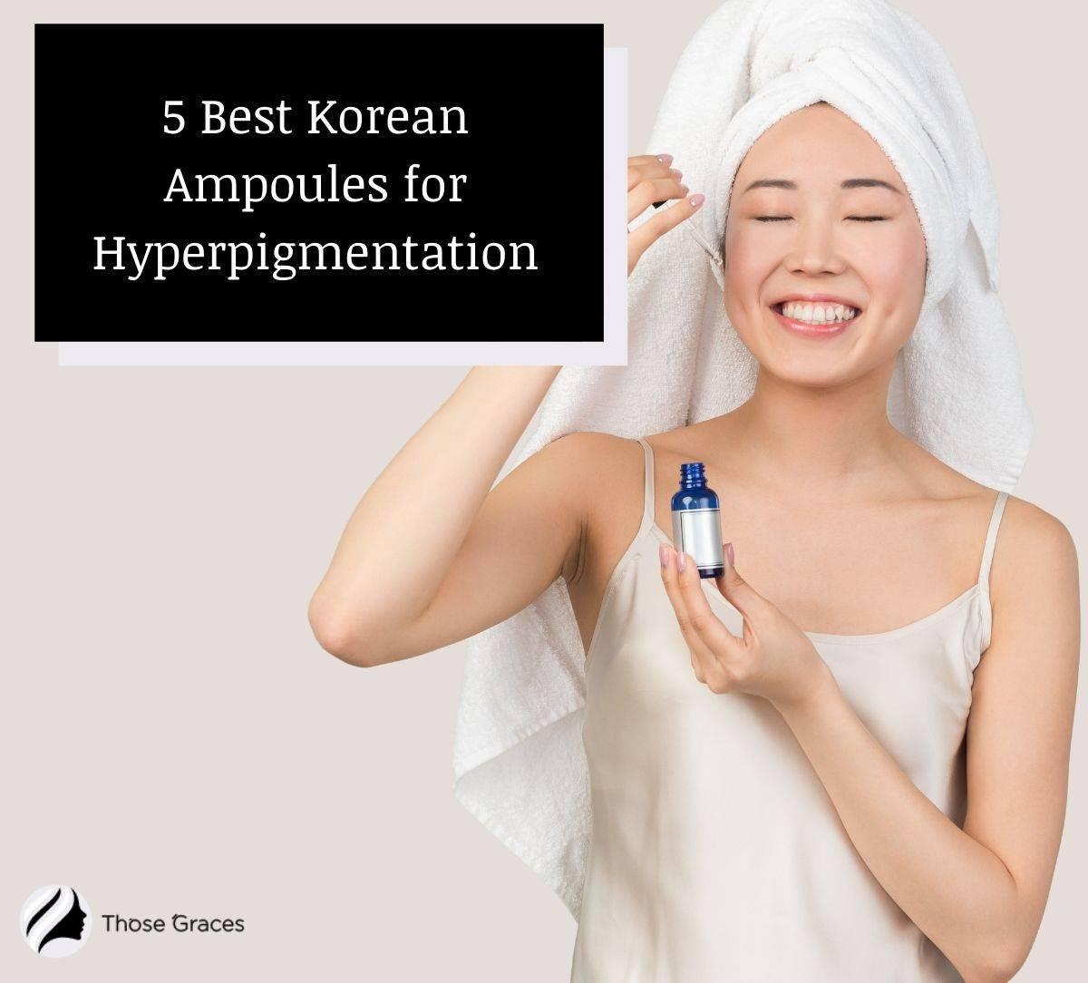 a smiling Korean girl applying Best Korean Ampoule for Hyperpigmentation to her face