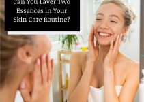 Can You Layer Two Essences in Your Skin Care Routine?