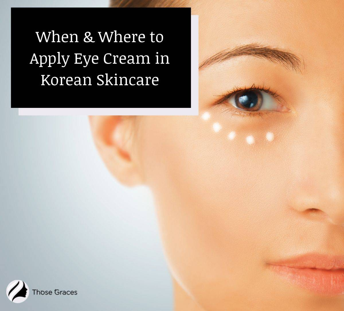 face of a lady showing where to apply eye cream Korean