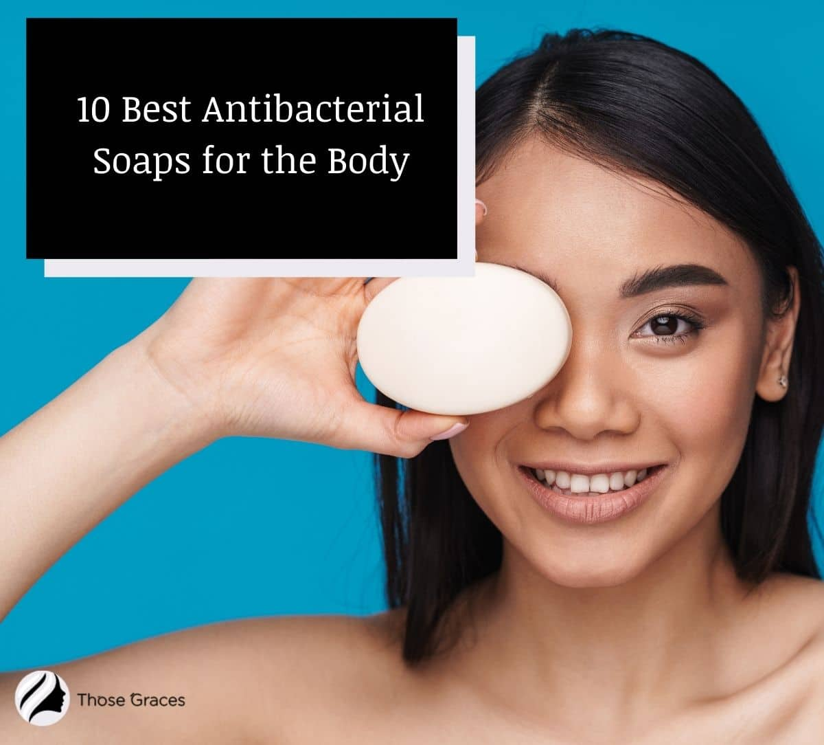 lady holding an antibacterial soap for body